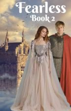 BBC Merlin Fanfic Book 2 - Fearless by xKatnipx