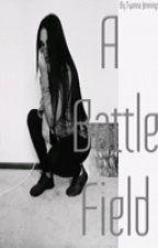 A Battle Field(August Alsina Love Story) by vintxque_
