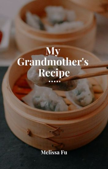 My Grandmother's Recipe