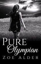 Pure Olympian (Percy Jackson Fan Fiction) by ZoeAlder
