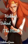 Hidden behind the mask cover