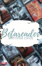 Beta Readers by WattChileOficial