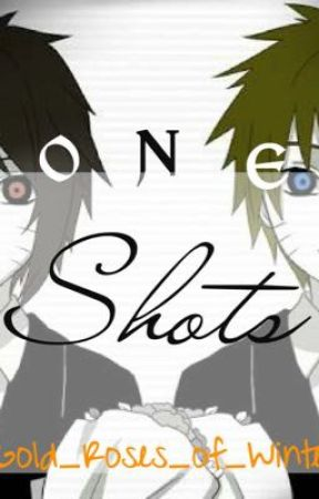 One-Shots | Naruto by Gold_Roses_of_Winter