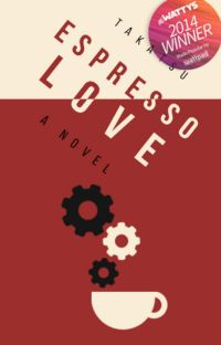 Espresso Love (A Dystopian Japan Novel) #Wattys2014 cover