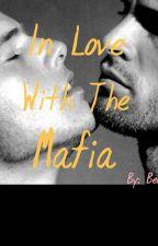Inlove With The Mafia (Boy×Boy) by BeckyEkika