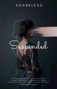 Suspended ( #1 Saga The Selection ) cover