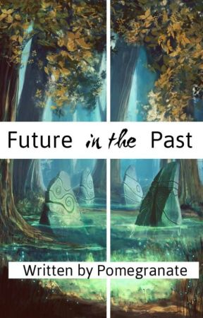 Future in the past by Pomegranate0925