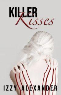 Killer Kisses // h.s au cover