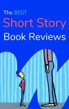 The Best Short Story - Book Reviews cover