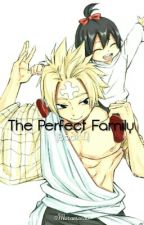 The Perfect Family |Book 4| by 0Muramasa0