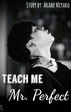 Teach me Mr. Perfect // BTS Jimin (18+) by Akane_Miyako