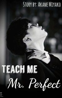 Teach me Mr. Perfect // BTS Jimin (18+) cover