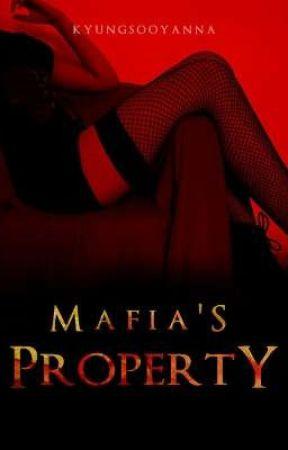 Mafia's Property by KyungsooYanna