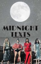 Midnight texts Fifth harmony by The1996Gurl