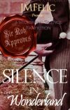 SILENCE IN WONDERLAND (#AStormOfFanFiction) cover