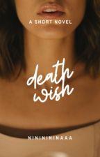 Death Wish ni nininininaaa