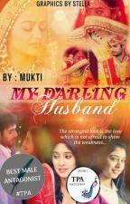 ✔️ My Darling Husband - Swasan ✔️ {Completed} द्वारा SmilingGirl_07