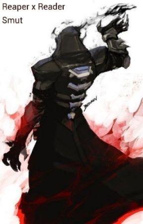 Reaper x Reader (Smut) by RubDatKat