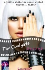 The Good Girls Secret by Laubill6