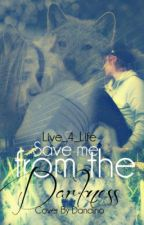 Save me from the darkness (Watty Awards) by live_4_life
