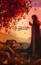 The Crown of Blood by CrepaldiFeer