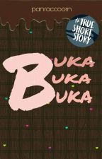 Buka Buka Buka by burnt-breeze