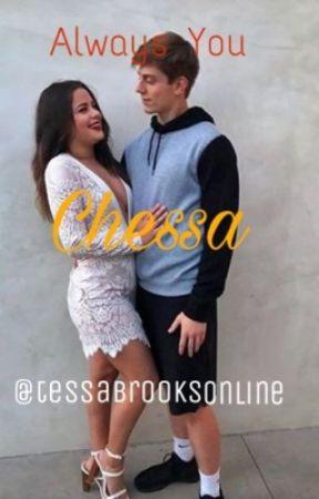 Always You (Chessa) by theyknowcassidy