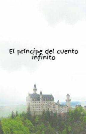 El príncipe del cuento infinito by earlgreeey