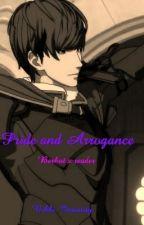 Pride and Arrogance: Berkut x reader by Nikki-Insanity