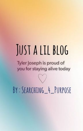 //Just A Lil Blog// by Searching_4_Purpose