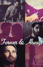 Forever & Always (Derek Hale x Reader) by Sourwolf_sterek32