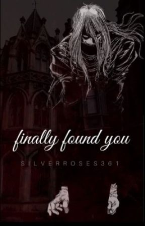 Finally Found You(Alucard X Reader)  by SilverRoses361
