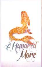 A Hundred More(King Edmund) by taradarkgem
