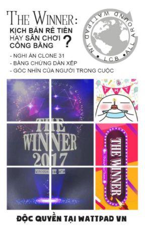 The Winner - Kịch bản rẻ tiền hay sân chơi công bằng? by LaCaiBang_LCB