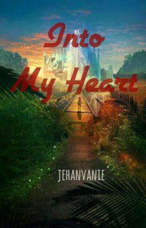 Into My Heart by jehanvanie