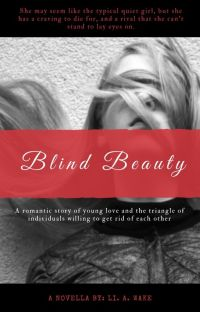 Blind Beauty (Currently Editing) cover