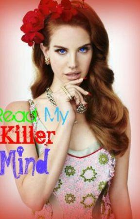 Read My Killer Mind by CaptainCrunch