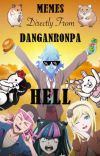 Memes Directly from Danganronpa Hell cover