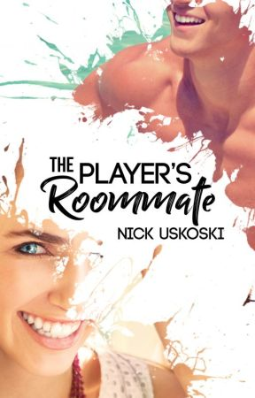 The Player's Roommate by nick