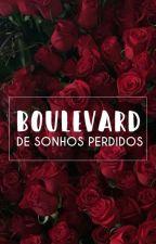 Boulevard de Sonhos Perdidos by BabiBranco