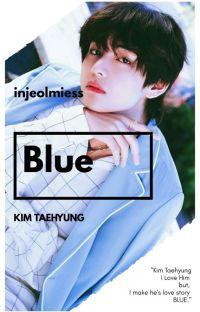 BLUE [Kim Taehyung FF] cover