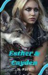 ESTHER & CAYDEN (Completă) cover