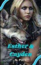 ESTHER & CAYDEN (Completă) de pardnaia