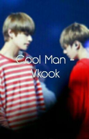 Cool Man - Vkook by Taenochu23