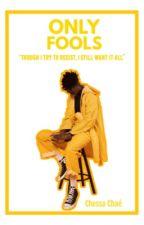 Only Fools|| Boyxboy ni cheshirecatsmile-