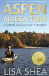 Aspen Allegations  - A Sutton Massachusetts Mystery cover