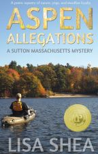 Aspen Allegations  - A Sutton Massachusetts Mystery by lisasheaauthor