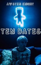 10 Dates  Awsten Knight  (CONTINUING!!) by MyLifeIsWhatIMakeIt