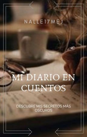 Mi Diario En Cuentos by Nalle17Mej