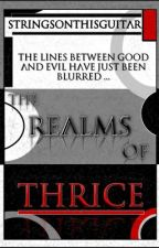The Realms of Thrice (Lesbian Fiction) by stringsonthisguitar